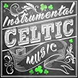 Instrumental Celtic Music