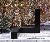 Tony Smith: Architect, Painter, Sculptor