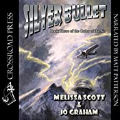 Silver Bullet: The Order of the Air, Book 3 | Melissa Scott, Jo Graham