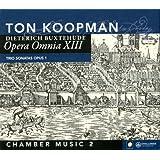 Buxthude : Opera Omnia XIII - Musique de chambre 2. Koopman.