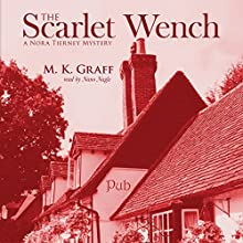 The Scarlet Wench: The Nora Tierney Mysteries Book 3 Audiobook by M. K. Graff Narrated by Nano Nagle