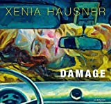 img - for Xenia Hausner: Damage by Hausner, Xenia (2012) Hardcover book / textbook / text book