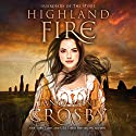 Highland Fire: Guardians of the Stone, Book 1 Hörbuch von Tanya Anne Crosby Gesprochen von: James Gillies
