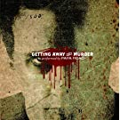 Getting Away With Murder (3 track single)