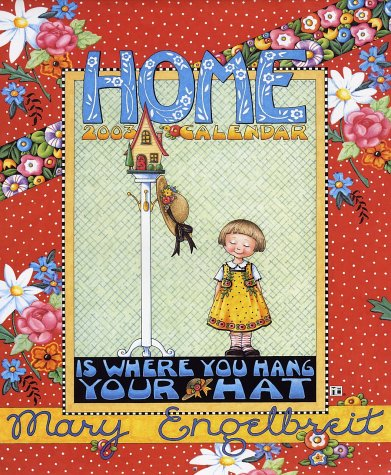 Home is Where You Hang Your Hat Calendar
