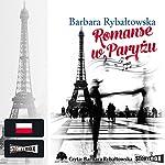 Romanse w Paryżu | Barbara Rybaltowska