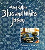 img - for Blue and White Japan book / textbook / text book