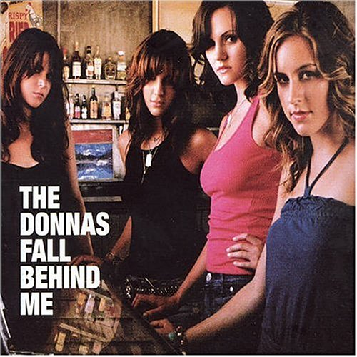 Fall Behind Me by The Donnas