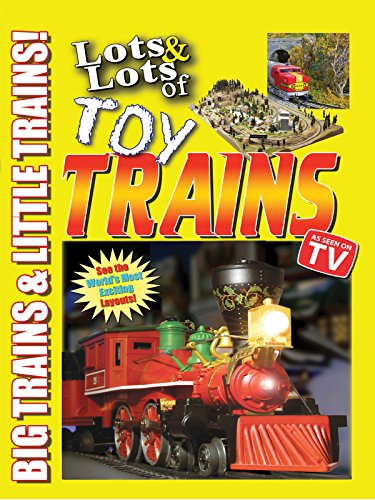 lots-lots-of-toy-trains-vol-1-big-trains-little-trains