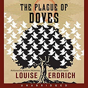The Plague of Doves Hörbuch
