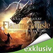 Der Gefährte des Drachen (Flammenwüste 2) | Akram El-Bahay