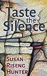 Taste the Silence