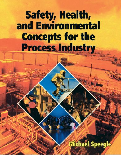 Safety, Health, and Environmental Concepts for the...