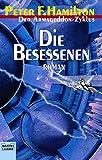 Die Besessenen: Der Armageddon Zyklus, Bd. 5