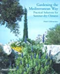 Gardening the Mediterranean Way: Prac...