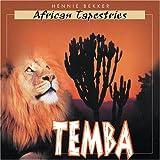 Temba: African Tapestriesby Hennie Bekker
