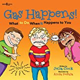Julia Cook Gas Happens!: What to Do When It Happens to You (Communicate With Confidence)