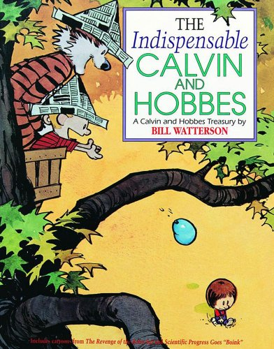 The Indispensable Calvin And Hobbes (Calvin  &  Hobbes)