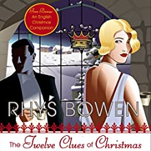 The Twelve Clues of Christmas: A Royal Spyness Mystery Audiobook by Rhys Bowen Narrated by Katherine Kellgren