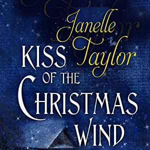 Kiss of the Christmas Wind | [Janelle Taylor]