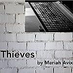 Thieves   Mariah Avix
