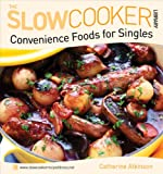 img - for Convenience Foods for Singles (Slow Cooker Library) book / textbook / text book
