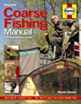 Coarse Fishing Manual. The Step-by-St...