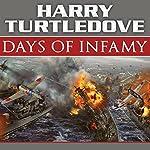 Days of Infamy: A Novel of Alternate History | Harry Turtledove