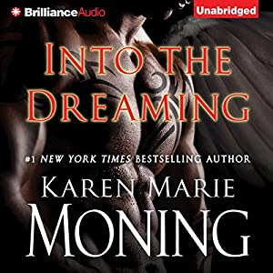 Into the Dreaming | [Karen Marie Moning]