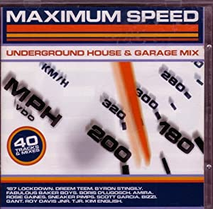Maximum speed underground house garage mix amazon for Garage house music