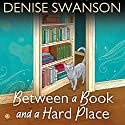 Between a Book and a Hard Place: A Devereaux's Dime Store Mystery, Book 5 Audiobook by Denise Swanson Narrated by Maia Guest
