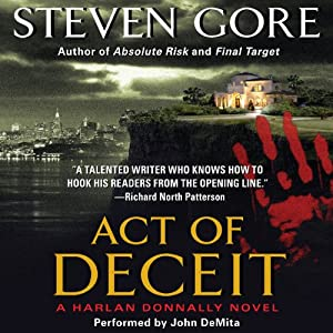 Act of Deceit: A Harlan Donnally Novel | [Steven Gore]