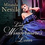 Lady Windermere's Lover: Wild Quartet, Book 3 | Miranda Neville