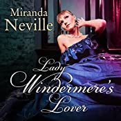 Lady Windermere's Lover: Wild Quartet, Book 3   [Miranda Neville]
