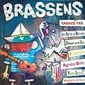 Brassens chant� par