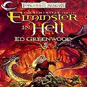 Elminster in Hell: Forgotten Realms: Elminster, Book 4 | Ed Greenwood