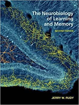 The Neurobiology Of Learning And Memory 2Nd Edition Pdf