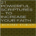 21 Powerful Scriptures: To Increase Your Faith | Boomy Tokan