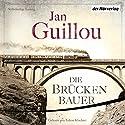 Die Brückenbauer (Die Brückenbauer 1) Hörbuch von Jan Guillou Gesprochen von: Tobias Kluckert