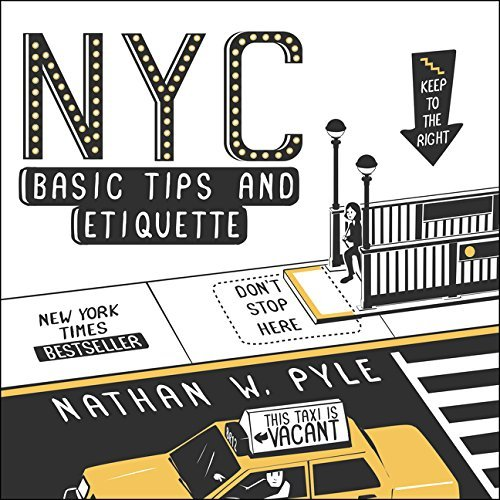 NYC Basic Tips and Etiquette by Nathan W. Pyle (2014-04-15) (New York Basic Tips And Etiquette compare prices)
