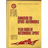FIA Year Book of Automobile Sport 1973 (Annuaire du Sport Automobile) ~ Federation Internationale