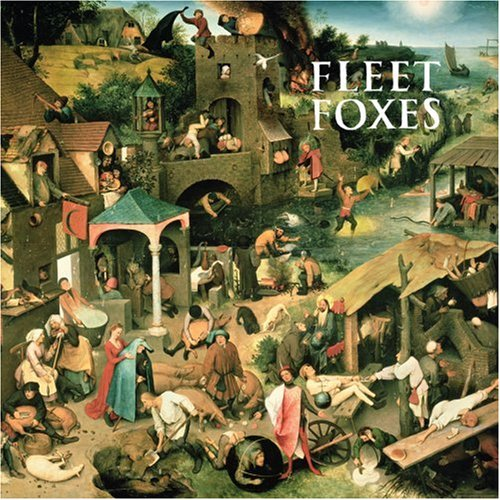 Fleet Foxes - Fleet Foxes (Bonus Disc) - Zortam Music