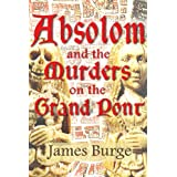 Absolom and the Murders on the Grand Pontby James Burge