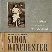 Alice Behind Wonderland | [Simon Winchester]