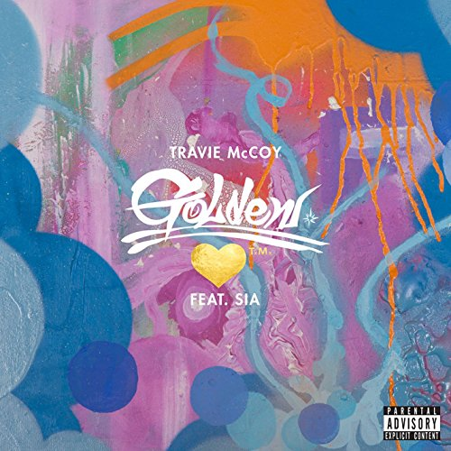 Golden (feat. Sia) [Explicit]