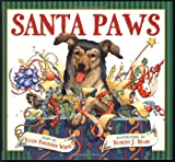 Santa Paws: The Picture Book (0439324386) by White, Ellen Emerson