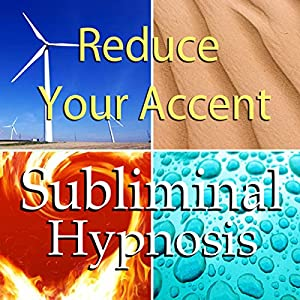 Reduce Your Accent with Subliminal Affirmations Speech