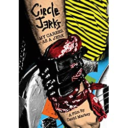 Circle Jerks - My Career As A Jerk