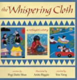 img - for The Whispering Cloth (Turtleback School & Library Binding Edition) book / textbook / text book