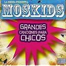 Moskids: Grandes Canciones